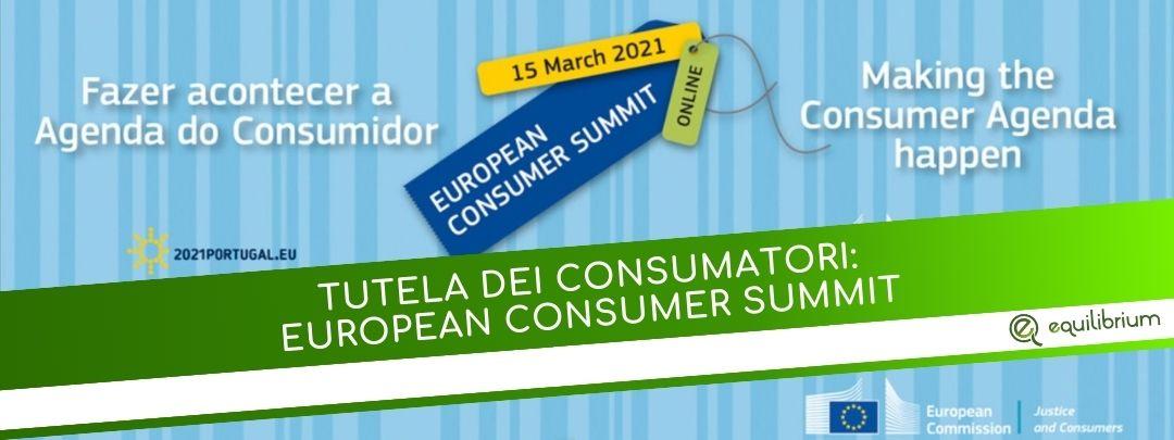 tutela dei consumatori european consumer summit