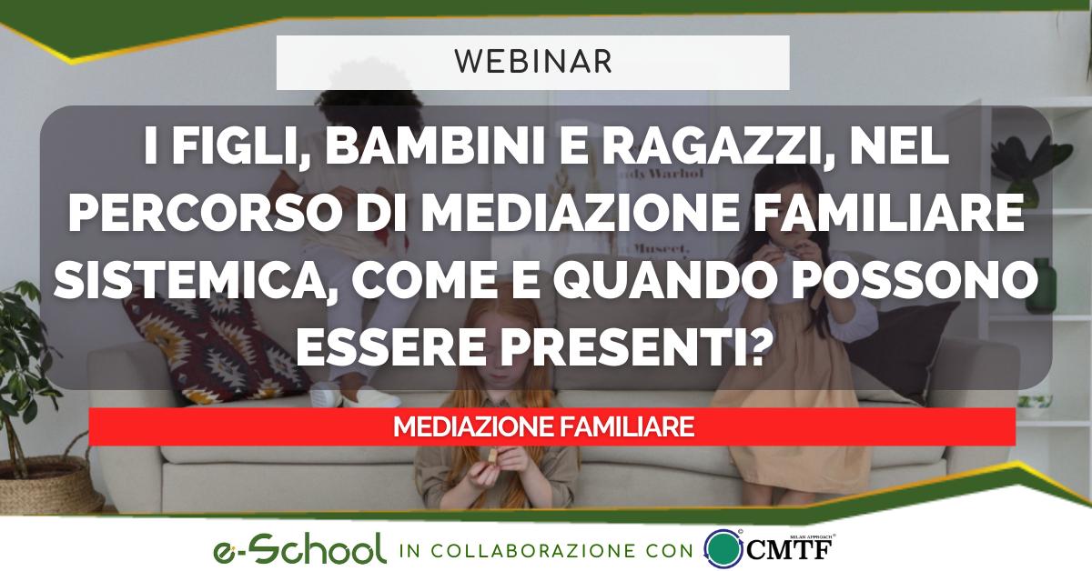 webinar mediazione familiare: i figli, bambini, ragazzi